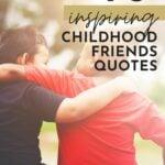 childhood friends memories quotes