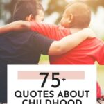 quotes about childhood friends